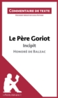 Le Pere Goriot de Balzac - Incipit : Commentaire de texte - eBook