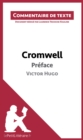 Cromwell de Victor Hugo - Preface : Commentaire de texte - eBook