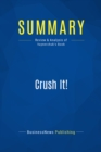 Summary: Crush It! : Review and Analysis of Vaynerchuk's Book - eBook