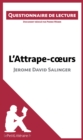 L'Attrape-coeurs de Jerome David Salinger : Questionnaire de lecture - eBook