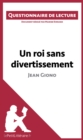 Un roi sans divertissement de Jean Giono : Questionnaire de lecture - eBook