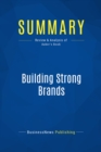 Summary: Building Strong Brands : Review and Analysis of Aaker's Book - eBook