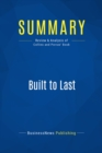 Summary: Built to Last : Review and Analysis of Collins and Porras' Book - eBook