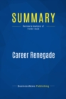 Summary: Career Renegade : Review and Analysis of Fields' Book - eBook