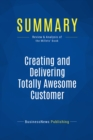 Summary: Creating and Delivering Totally Awesome Customer Experiences : Review and Analysis of the Millets' Book - eBook