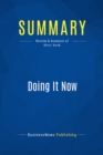 Summary: Doing It Now : Review and Analysis of Bliss' Book - eBook