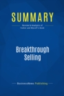 Summary: Breakthrough Selling : Review and Analysis of Farber and Wycoff's Book - eBook