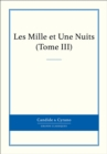 Les Mille et Une Nuits, Tome III - eBook