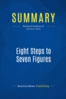 Summary: Eight Steps to Seven Figures : Review and Analysis of Carlson's Book - eBook