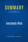 Summary: Everybody Wins : Review and Analysis of Harkins and Hollihan's Book - eBook