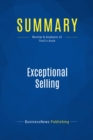 Summary: Exceptional Selling : Review and Analysis of Thull's Book - eBook