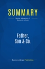Summary: Father, Son & Co. : Review and Analysis of Watson Jr.'s Book - eBook