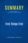 Summary: First Things First : Review and Analysis of Covey, Roger and Merrill's Book - eBook