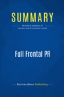 Summary: Full Frontal PR : Review and Analysis of Laermer and Prichinello's Book - eBook