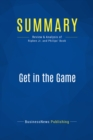 Summary: Get in the Game : Review and Analysis of Ripken Jr. and Philips' Book - eBook