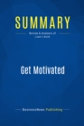 Summary: Get Motivated : Review and Analysis of Lowe's Book - eBook