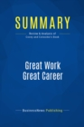 Summary: Great Work Great Career : Review and Analysis of Covey and Colosimo's Book - eBook