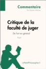 Critique de la faculte de juger de Kant - De l'art en general (Commentaire) : Comprendre la philosophie avec lePetitPhilosophe.fr - eBook