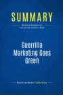 Summary: Guerrilla Marketing Goes Green : Review and Analysis of Conrad and Horowitz' Book - eBook