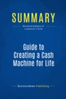 Summary: Guide to Creating a Cash Machine for Life : Review and Analysis of Langemeier's Book - eBook