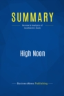 Summary: High Noon : Review and Analysis of Southwick's Book - eBook