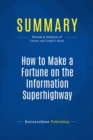 Summary: How to Make a Fortune on the Information Superhighway : Review and Analysis of Canter and Siegel's Book - eBook
