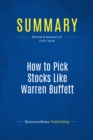 Summary: How to Pick Stocks Like Warren Buffett : Review and Analysis of Vick's Book - eBook