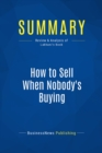 Summary: How to Sell When Nobody's Buying : Review and Analysis of Lakhani's Book - eBook