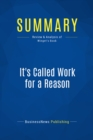 Summary: It's Called Work for a Reason : Review and Analysis of Winget's Book - eBook