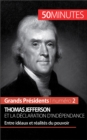 Thomas Jefferson et la Declaration d'independance : Entre ideaux et realites du pouvoir - eBook