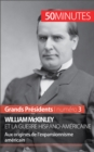 William McKinley et la guerre hispano-americaine : Aux origines de l'expansionnisme americain - eBook