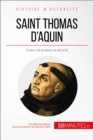 Saint Thomas d'Aquin : L'union de la raison et de la foi - eBook