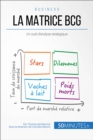 La matrice BCG : Un outil d'analyse strategique - eBook