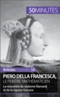 Piero Della Francesca, le peintre mathematicien - eBook