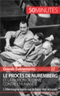 Le proces de Nuremberg et la notion de crime contre l'humanite : L'Allemagne nazie sur le banc des accuses - eBook