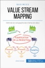 Value Stream Mapping : Methode de cartographie des chaines de valeur - eBook
