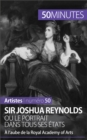 Sir Joshua Reynolds ou le portrait dans tous ses etats : A l'aube de la Royal Academy of Arts - eBook