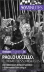 Paolo Uccello, le premier des surrealistes ? : De l'obsession de la perspective a la tentation fantastique - eBook