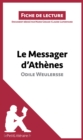 Le Messager d'Athenes d'Odile Weulersse : Resume complet et analyse detaillee de l'oeuvre - eBook