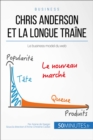 Chris Anderson et la longue traine : Le business model du web - eBook