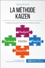 La methode Kaizen : Ameliorer ses performances de maniere continue - eBook