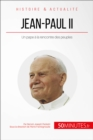 Jean-Paul II : Un pape a la rencontre des peuples - eBook
