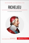 Richelieu : Un cardinal a la tete de la France - eBook