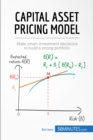 Capital Asset Pricing Model : Make smart investment decisions to build a strong portfolio - eBook