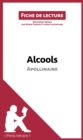 Alcools d'Apollinaire : Resume complet et analyse detaillee de l'oeuvre - eBook