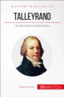 Talleyrand : L'art diplomatique du diable boiteux - eBook