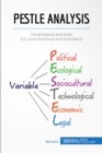 PESTLE Analysis : Understand and plan for your business environment - eBook
