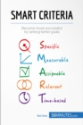 SMART Criteria : Become more successful by setting better goals - eBook