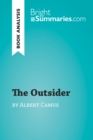 The Outsider by Albert Camus (Book Analysis) : Detailed Summary, Analysis and Reading Guide - eBook
