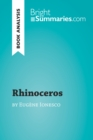 Rhinoceros by Eugene Ionesco (Book Analysis) : Detailed Summary, Analysis and Reading Guide - eBook
